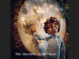 The Children in the Moon - family theatre